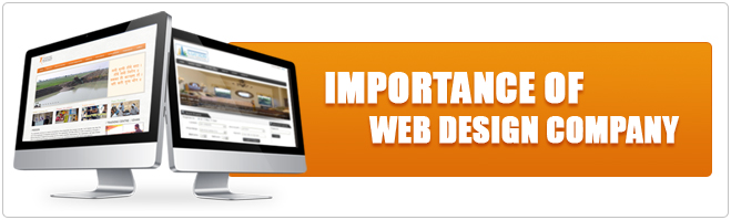 Realize the importance of Web Design Company