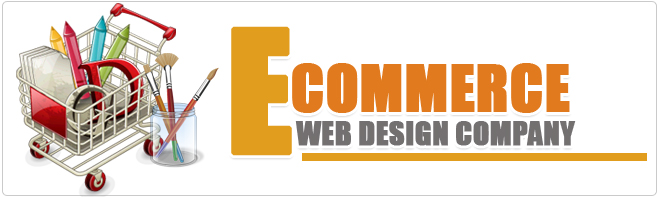 Ecommerce web Design Company brings true life in your e business