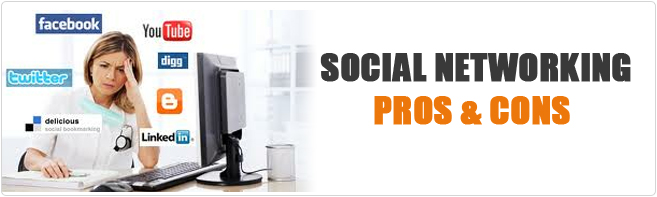 Social Networking Pros & Cons