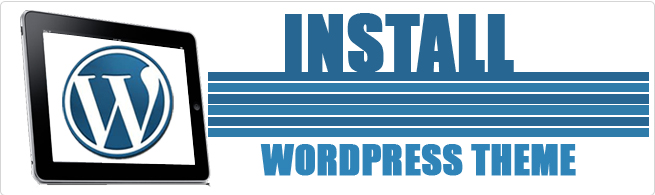How to install Word Press theme