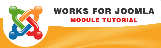Some useful tips – really works for Joomla Module Tutorial