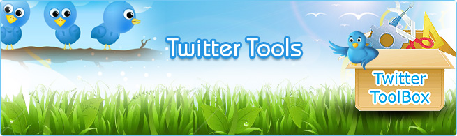 Meet with some influential Twitter tools & apps for increasing followers